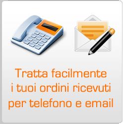 Tratta i tuoi ordini ricevuti per telefono e email